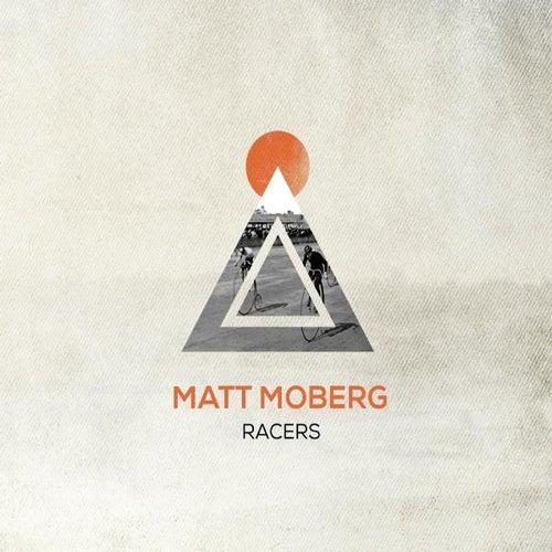 Racers by Matt Moberg