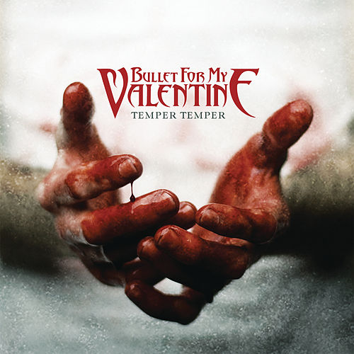 Temper Temper by Bullet For My Valentine