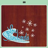 Low Standards by Steve Shapiro/Pat Bergeson