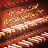 The Harpsichord Masterpiece Collection by Various Artists