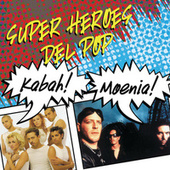 Super Heroes Del Pop by Kabah