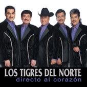 Directo Al Corazon by Los Tigres del Norte