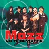No Te Olvidare de Jimmy Gonzalez y el Grupo Mazz
