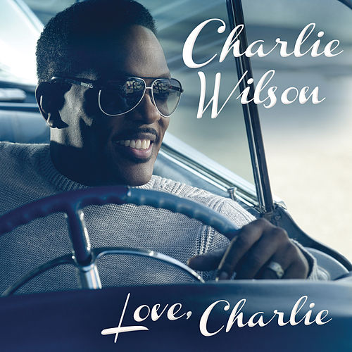 Love, Charlie by Charlie Wilson