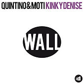 Kinky Denise by Quintino