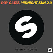Midnight Sun 2.0 by Roy Gates