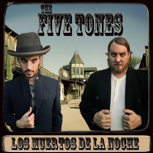 Los Muertos De La Noche by The Five Tones
