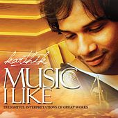 Music I Like de Karthik