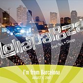Live at Lollapalooza 2007: I'm from Barcelona de I'm From Barcelona