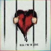 I'm in Love di Ola