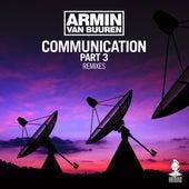 Communication Part 3 (Remixes) von Armin Van Buuren