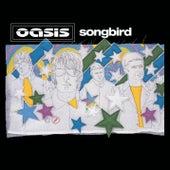 Songbird de Oasis