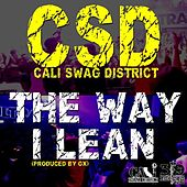 The Way I Lean by Cali Swag District