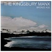 Bronze Age de The Kingsbury Manx