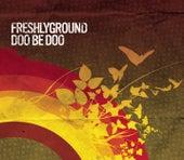 Doo Be Doo von Freshly Ground