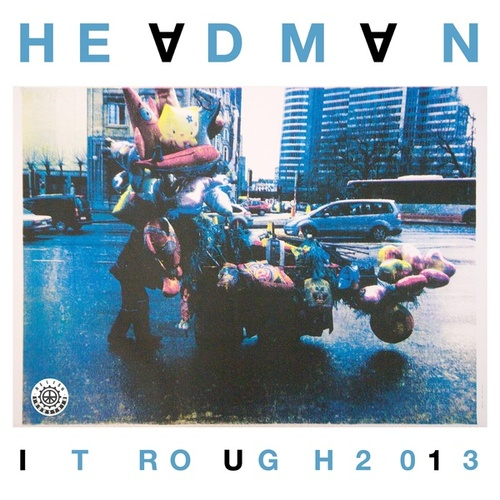 It Rough 2013 by Headman