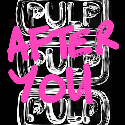 After You by Pulp