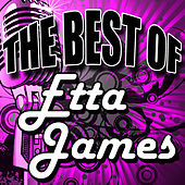 The Best of Etta James (Remastered) by Etta James