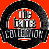 The Tams Collection by The Tams