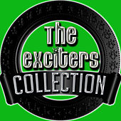 The Exciters Collection de The Exciters