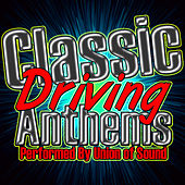 Classic Driving Anthems by Union Of Sound
