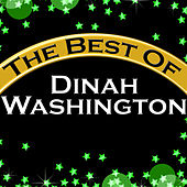 The Best of Dinah Washington (Remastered) by Dinah Washington