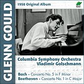 Beethoven: Concerto  No. 1, Op. 15 - Bach: Concerto No. 5 for Piano and Orchestra, BWV 1056 (Original Album, 1958) by Glenn Gould