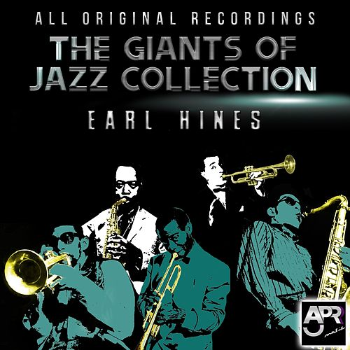 Giants of Jazz Collection - Earl Hines by Earl Fatha Hines