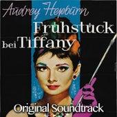 Fruhstuck Bei Tiffany (Original Soundtrack) by Various Artists