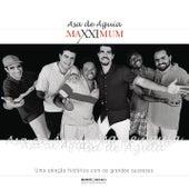 Maxximum - Asa de Águia by Asa de Águia