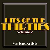 Hits Of The Thirties, Vol. 2 von Various Artists