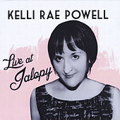Live At Jalopy by Kelli Rae Powell