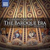 A Guided Tour of the Baroque Era, Vol. 1 by Various Artists