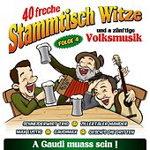 40 freche Stammtischwitze - Folge 4 by Various Artists