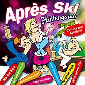 Aprés Ski Hüttengaudi de Various Artists