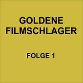 Goldene Filmschlager Folge 1 de Various Artists