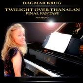 Twilight over Thanalan - Final Fantasy on Piano by Dagmar Krug