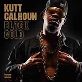 Black Gold by Kutt Calhoun