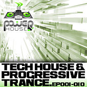 Power House Records Progressive Trance And Tech House EP's 1-10 by Various Artists