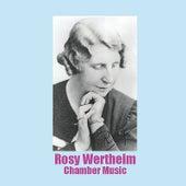 Rosy Wertheim Chamber Music von Various Artists