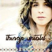 Things Untold by Sara Oliveira
