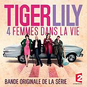 Tiger Lily (Bande originale du film) de Various Artists