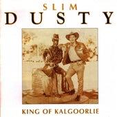 King of Kalgoorlie van Slim Dusty