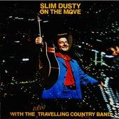 On the Move (Remastered) van Slim Dusty