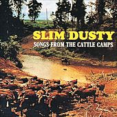 Songs from the Cattle Camps (Remastered) van Slim Dusty