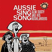 Another Aussie Sing Song (Remastered) van Slim Dusty
