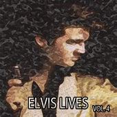 Elvis Lives, Vol. 4 by Elvis Presley