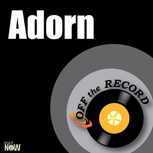 Adorn - Single by Off the Record