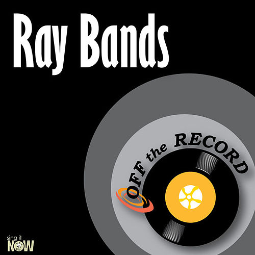 Ray Bands - Single by Off the Record