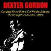 Complete Kenny Drew & Carl Perkins Sessions / The Resurgence of Dexter Gordon von Dexter Gordon